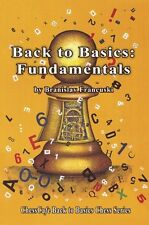Back to Basics: Fundamentals (ChessCafe Back to Basics Chess Series) NEW BOOK