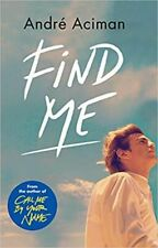 FIND ME by ANDRE ACIMAN (ENGLISH) - BOOK