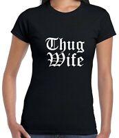 Thug Wife Funny T shirt Tee Womens Marriage anniversary gift birthday Ladies