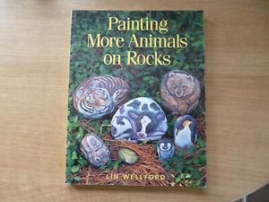 Painting More Animals On Rocks - Lin Wellford - ISBN 089134800X