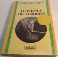 Book in French LE PRINCE DE LUMIERE Livre en Francais COLLECTION EMERAUDE