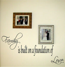 Family is built on a foundation of love Vinyl Wall Decal Decor Art Letters