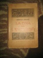 La Cina Dopo Il Millenovecento: Di Manfredi Gravina 1907