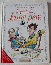 BD LE GUIDE DU JEUNE PERE - TYBO / GOUPIL