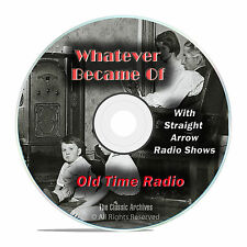 Whatever Became Of, 1,074 Classic Old Time Radio Shows, OTR mp3 DVD G21