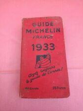 ANCIEN LIVRE GUIDE MICHELIN FRANCE 1933