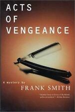 Acts of Vengeance: A Mystery  Frank Smith hc dj 1st
