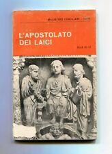 L'APOSTOLATO DEI LAICI Sacrosanto Concilio Ecumenico Vaticano - Elle Di Ci Libro