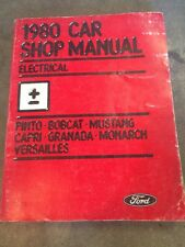 1980 Ford Pinto Bobcat Mustang Capri Granada Monarch Versailles Elec Shop Manual