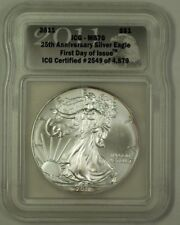 2011 US 25th Anniversary Silver Eagle Coin 1st Day of Issue ICG MS-70