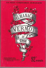 ALMANACH VERMOT 1982  BE CADEAU ANNIVERSAIRE
