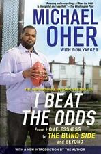 I Beat the Odds by Michael Oher (Paperback)