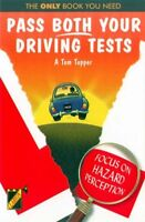 Pass Both Your Driving Tests By A.Tom Topper