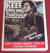 KEEP SMILING THROUGH ~ THE HOME FRONT 1939-45