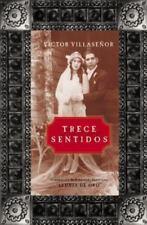 Trece Sentidos (Spanish Edition) by Villasenor, Victor