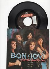 "Bon Jovi I'll Be There for You 7"" Vinyl UK Vertigo 1989 B/w Homebound Train"