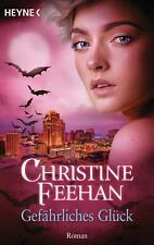 Gefährliches Glück von Christine Feehan (Taschenbuch)