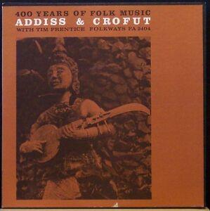 ADDISS & CROFUT / TIM PRENTICE 400 Years of Folk Music LP on Folkways w/ booklet
