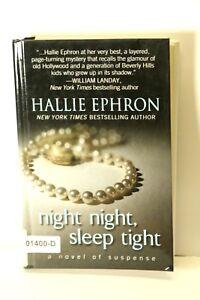 NIGHT NIGHT SLEEP TIGHT Halle Ephron LARGE PRINT Edition Hardcover BOOK