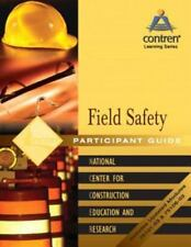 Field Safety Participant Guide by NCCER Staff (2003, Paperback)
