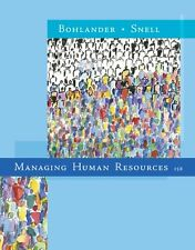 Managing Human Resources (Available Titles Aplia) by George W. Bohlander, Scott
