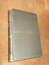 The Hoosier School Master by Edward Eggleston 1891 HC