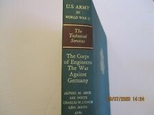 United States Army In World War Ii; The Corps Of Engineers The War Against Germ