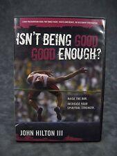 Isn't Being Good Good Enough? Spiritual Talk Mormon Youth DVD John Hilton III