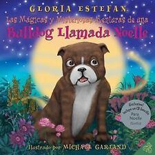 Las mágicas y misteriosas aventuras de una bulldog llamada Noelle (The-ExLibrary