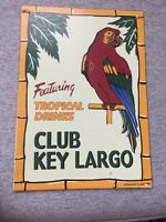 Metal Sign- Club Key Largo- Featuring Tropical Drinks- Salamander Graphix