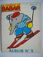 le journal de Babar album n°3 1970 13 à 18 Laurent de Brunhoff