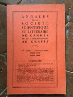 Annales de la Société Scientifique et Littéraire de Cannes Grasse t.XVII 1964