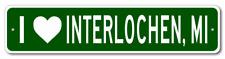 I Love INTERLOCHEN, MICHIGAN  City Limit Sign