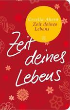 Zeit deines Lebens von Cecelia Ahern (2011, Taschenbuch)