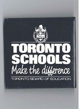 "Toronto Board of Education 2"" Advertising Pinback Button School Canada Teachers"