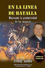 En la Linea de Batalla by Freddy Liendo (2012, Paperback)