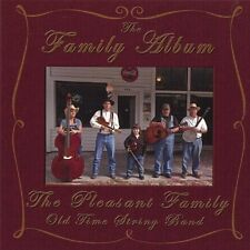 The Pleasant Family Old Time String Band - Pleasant Family [New CD]