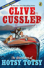 The Adventures of Hotsy Totsy by Clive Cussler (Paperback, 2011)