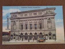 1910s POSTCARD ORPHEUM THEATRE THEATER VAUDEVILLE NEON SIGN KANSAS CITY MISSOURI