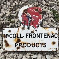 VINTAGE McCOLL FRONTENAC PORCELAIN METAL SIGN MOHAWK CHIEF OIL STATION GAS PUMP
