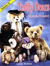 Teddy Bears Past and Present: Teddy Bears Past and Present : A Collector's Identification Guide Vol. 1 by Linda Mullins (1986, Hardcover)