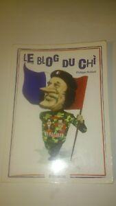 Le Blog du Chi : Le Président de la République commente l'actualité - P. Mollard