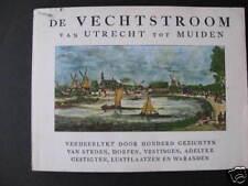 DE VECHTSTROOM Van Utrecht Tot Muiden Rademaker