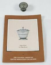 Franklin Mint Colonial American Pewter Miniatures Covered Sugar Bowl  w/COA 1:6