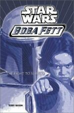 Star Wars: Boba Fett #1: Fight To Survive Bisson, Terry Hardcover