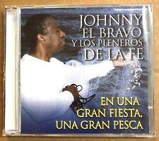 JOHNNY EL BRAVO Y LOS PLENEROS DE LA FE - UNA GRAN FIESTA - CD