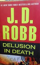Delusion in Death by J.D. Robb new hardcover thriller Book Club edition