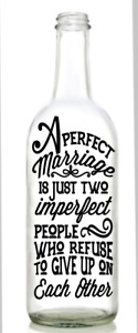 Vinyl Decal Sticker for Wine bottle A PERFECT MARRIAGE FUN QUOTE ANNIVERSARY