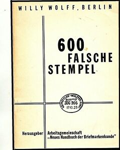 600 FALSCHE STEMPEL :- WILLY WOLFF BERLIN