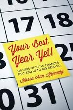 Your Best Year Yet!: 365 days of little changes that add up to big-ExLibrary